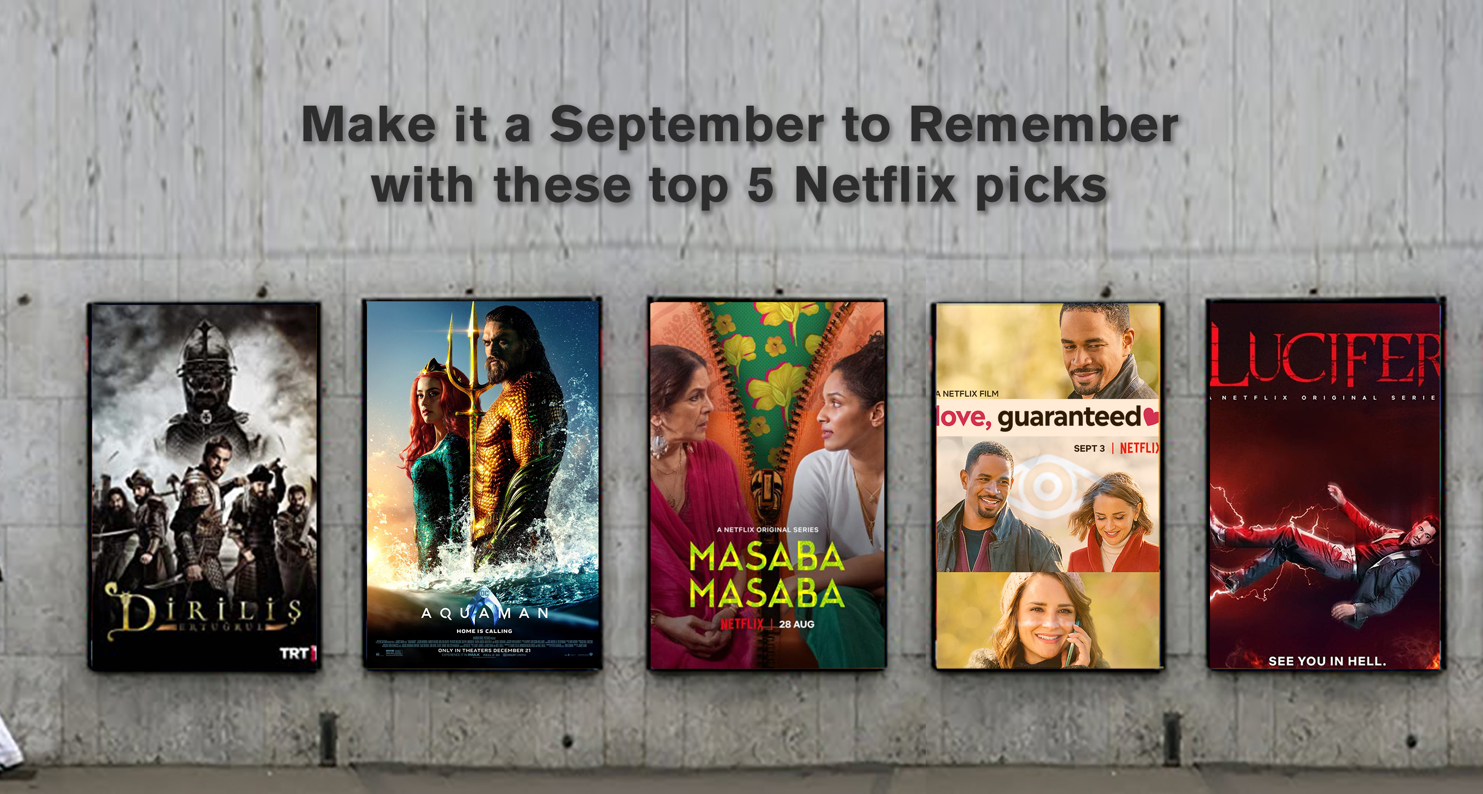 Make it a September to Remember with these top 5 Netflix picks
