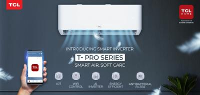 TCL Pakistan Launches T- Pro T3 Full DC Inverter AC with IoT Wi-Fi for a Smarter Living