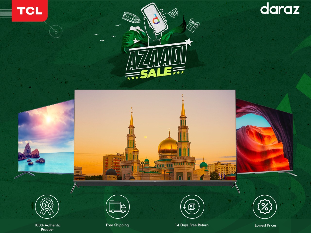 Huge Discounts are on your way this Independence Day on TCL and Daraz