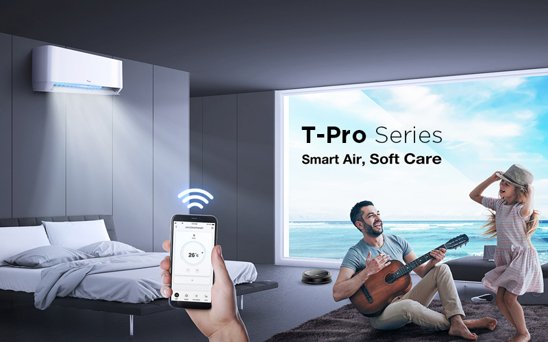 T-Pro Series - Smart Air, Soft Care